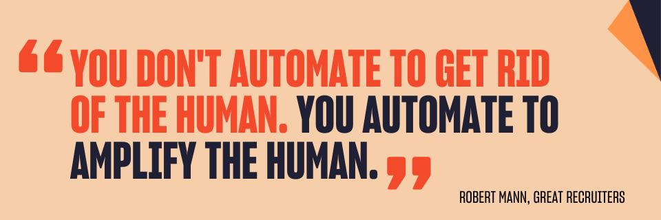 Robert Mann - Auotmation Quote